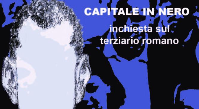 """L'inchiesta """"Capitale in nero"""" sulle pagine del Messaggero economia"""
