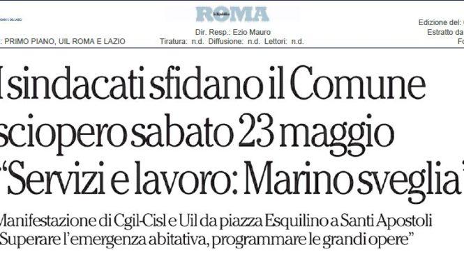 I sindacati sfidano Marino. La Uil sulle pagine di Repubblica