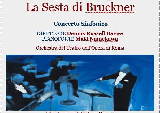 Teatro dell'Opera di Roma – Concerto Sinfonico, 11 gennaio ore 20.30 – La Sesta di Bruckner