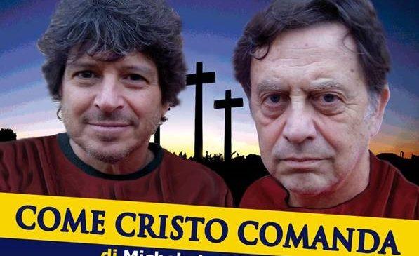"""Teatro7 e Amici Cral : spettacolo """"Come Cristo comanda"""""""