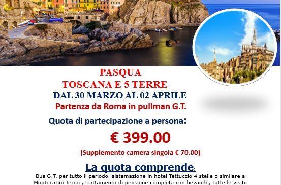 Pasqua in Toscana e 5 terre