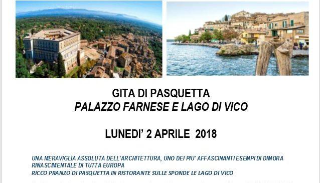 Gita dI Pasquetta-  Palazzo Farnese e Lago di Vico LUNEDI' 2 APRILE  2018