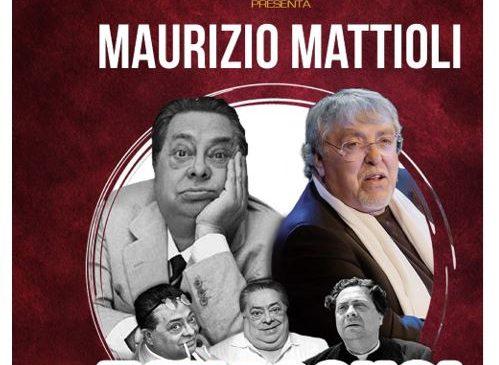 """Teatro Tirso de Molina – MAURIZIO MATTIOLI nella commedia su ALDO FABRIZI """"E qua so' io"""""""