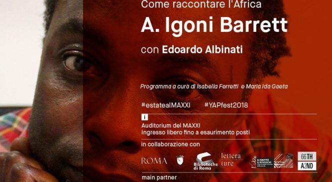 Scrittori al MAXXI. Come raccontare l'Africa| A. Igoni Barrett | 22 settembre 2018