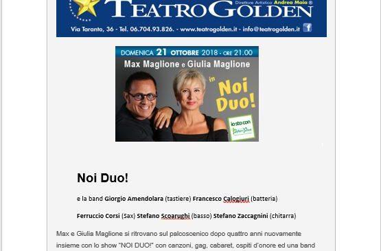 TEATRO GOLDEN – FUORI ABBONAMENTO-Noi Duo! con Max e Giulia Maglioni – 21 Ott. 2018 ore 21 – Assolo di coppia con Roberto Ciufoli e Tiziana Foschi – 22 Ott. ore 21