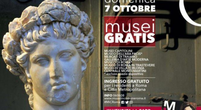 MUSEI GRATIS – DOMENICA 7 OTTOBRE 2018 – INGRESSO GRATUITO PER I RESIDENTI A ROMA E CITTA' METROPOLITANA