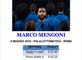 MARCO MENGONI 8 MAGGIO 2019 – PALALOTTOMATICA – ROMA