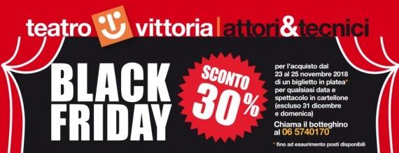 Solo pochi giorni per il BLACK FRIDAY del TEATRO VITTORIA !