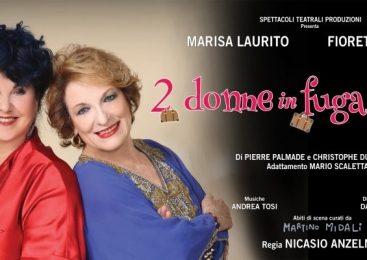 Teatro Manzoni – Due donne in fuga