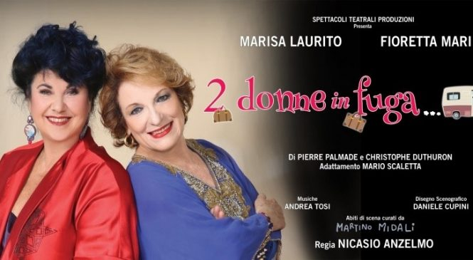 Teatro Manzoni – Due donne in fuga