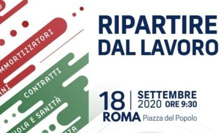#RipartireDalLavoro. Domani mobilitazione nazionale. A Roma l'appuntamento è a Piazza del Popolo