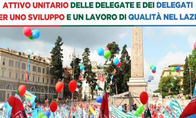 Attivo unitario dei delegati e delle delegate di Cgil, Cisl e Uil del Lazio